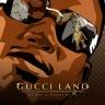 GucciMane-GucciLand